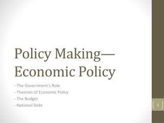 Policy Making—Economic Policy