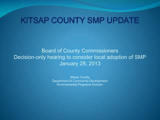 KITSAP COUNTY SMP UPDATE Board of County Commissioners