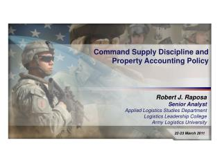 Robert J. Raposa Senior Analyst Applied Logistics Studies Department Logistics Leadership College