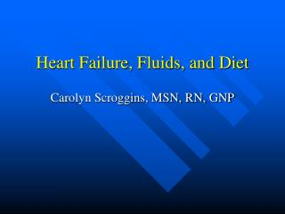 Heart Failure, Fluids, and Diet