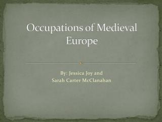 Occupations of Medieval Europe