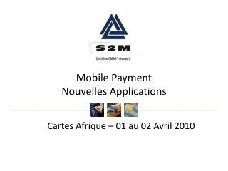 Mobile Payment Nouvelles Applications