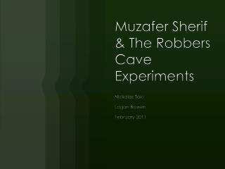 Muzafer  Sherif & The Robbers Cave Experiments
