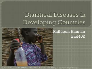 Diarrheal Diseases in Developing Countries