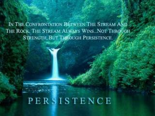 TITLE:  Persistence Pays Off