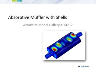 Absorptive Muffler with Shells