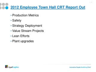 2012 Employee Town Hall CRT Report Out