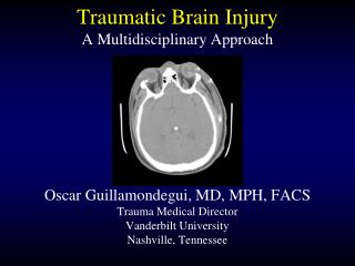 Traumatic Brain Injury A Multidisciplinary Approach