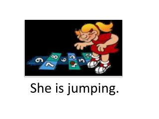 She is  jumping.