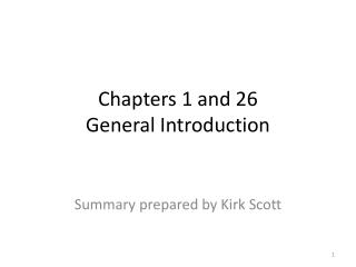 Chapters 1 and 26 General Introduction