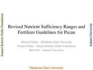 Revised Nutrient Sufficiency Ranges and Fertilizer Guidelines for Pecan