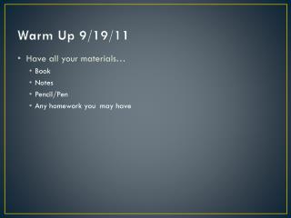 Warm Up 9/19/11