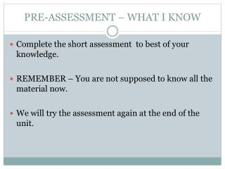 PRE-ASSESSMENT – WHAT I KNOW
