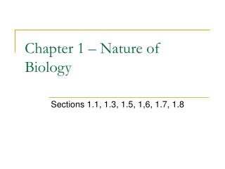 Chapter 1 – Nature of Biology