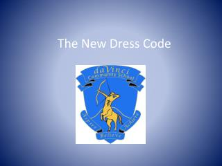 The New Dress Code
