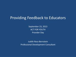 Providing Feedback to Educators