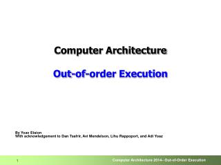 Computer Architecture Out-of-order Execution