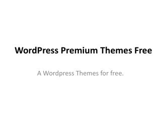 WordPress Premium Themes Free