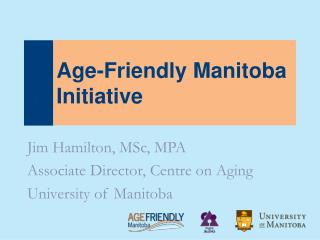Age-Friendly Manitoba Initiative