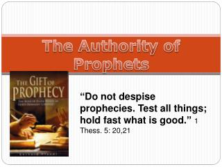 The Authority of Prophets