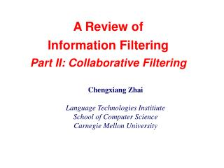 A Review of  Information Filtering Part II: Collaborative Filtering