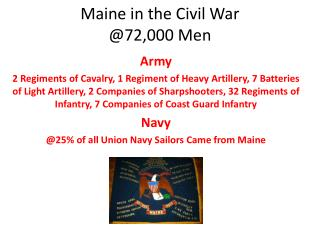 Maine in the Civil War @72,000 Men