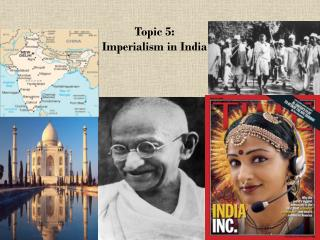 Topic 5: Imperialism in India
