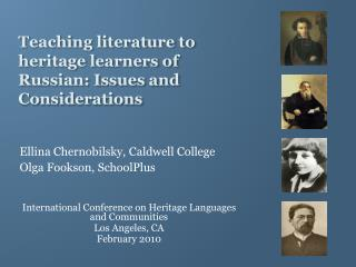 Teaching literature to heritage learners of Russian: Issues and  Considerations