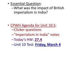 Essential Question : What was the impact of British imperialism in India?