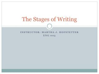 The Stages of Writing