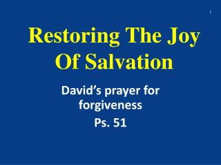Restoring The Joy Of Salvation