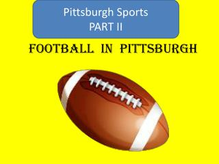 Football  in  Pittsburgh