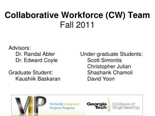 Collaborative Workforce (CW) Team Fall 2011
