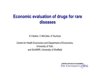 Economic evaluation of drugs for rare diseases