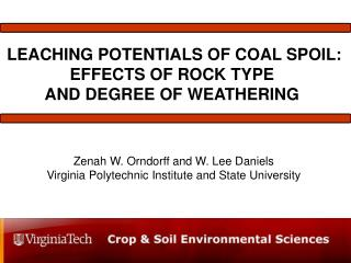 LEACHING POTENTIALS OF COAL SPOIL: EFFECTS OF ROCK TYPE  AND DEGREE OF WEATHERING