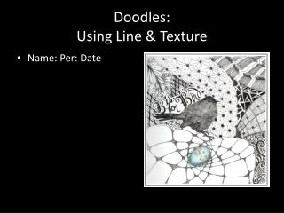 Doodles:  Using Line & Texture