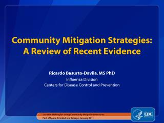 Community Mitigation Strategies: A Review of  Recent Evidence