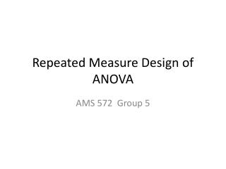 Repeated Measure Design of ANOVA