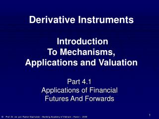 Part 4.1 Applications of Financial  Futures And Forwards