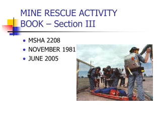 MINE RESCUE ACTIVITY BOOK – Section III