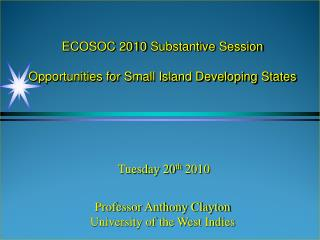 ECOSOC 2010  Substantive Session Opportunities for Small Island Developing States
