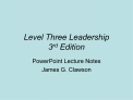 Level Three Leadership 3rd Edition