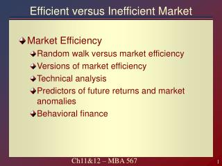 Efficient versus Inefficient Market