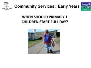 Community Services:  Early Years