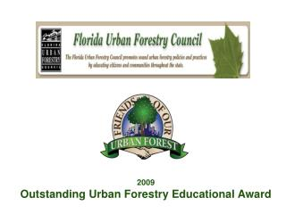 2009 Outstanding Urban Forestry Educational Award
