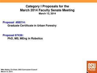 Category I  Proposals  for  the March 2014 Faculty  Senate  Meeting March 13, 2014