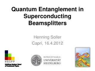 Quantum  Entanglement  in  Superconducting Beamsplitters