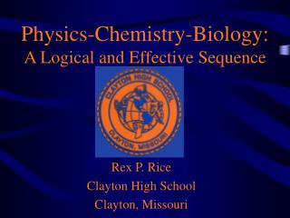 Physics-Chemistry-Biology: A Logical and Effective Sequence