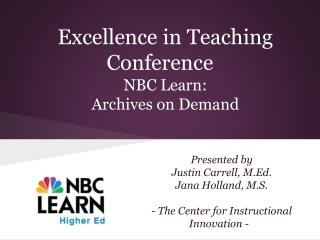 Excellence in Teaching Conference  NBC Learn:  Archives on Demand
