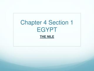 Chapter 4 Section 1 EGYPT